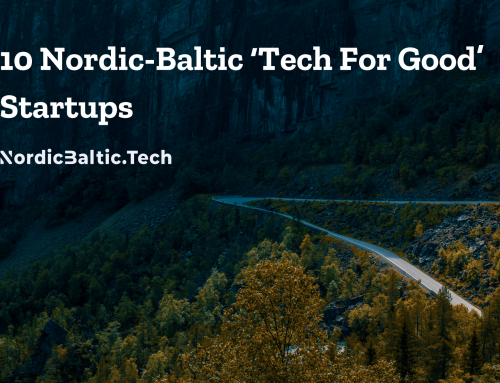 10 Nordic-Baltic 'Tech For Good' Startups